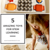 Top Toys That Encourage Stem Learning