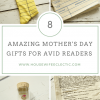 8 Amazing Mother's Day Gifts for Avid Readers