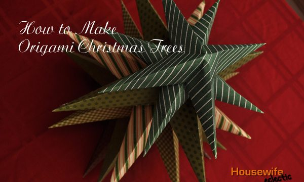 Origami Christmas Trees (A Tutorial)