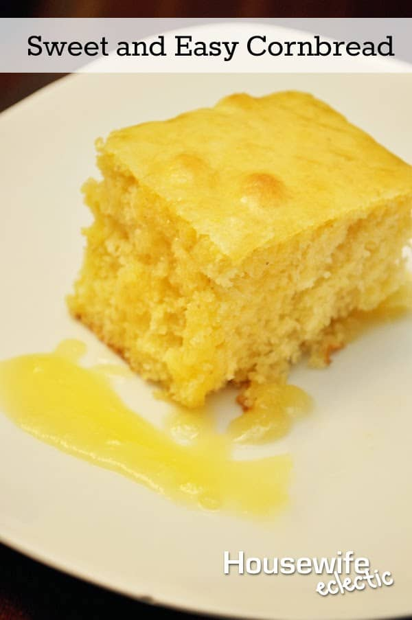 Sweet and Easy Cornbread - Housewife Eclectic