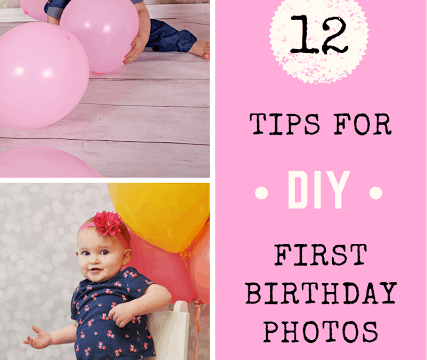 Tips for a perfect DIY 1 Year Old Photo Shoot