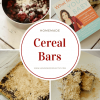 Homemade Cereal Bars (What To Feed Your Baby)