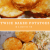 Twice Baked Potatoes in a Muffin Tin
