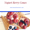 Yogurt Berry Cones