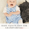 Baby Safety Tips For Grandparents