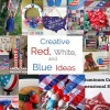 Creative Red, White and Blue Ideas