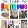 29+ Unicorn and Rainbow Ideas