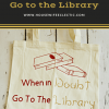 When It Doubt Go To The Library Tote Bag with Step by Step Cricut Instructions