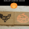 Halloween Burlap Canvas Decor