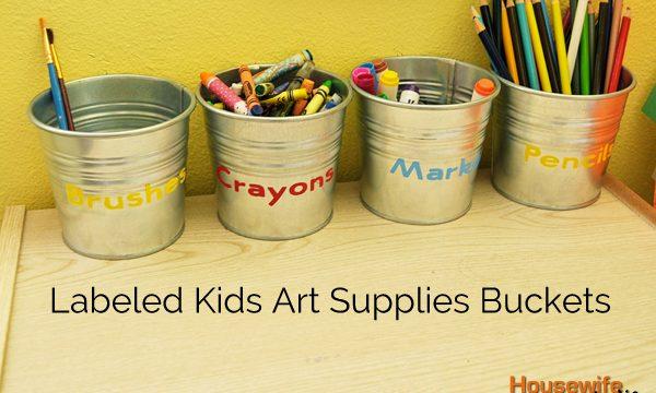 Labeled Kids Art Supplies Buckets