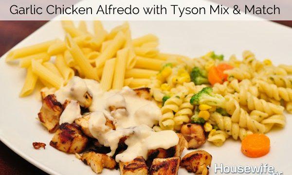 #Ad Garlic Chicken Alfredo with Tyson Mix and Match