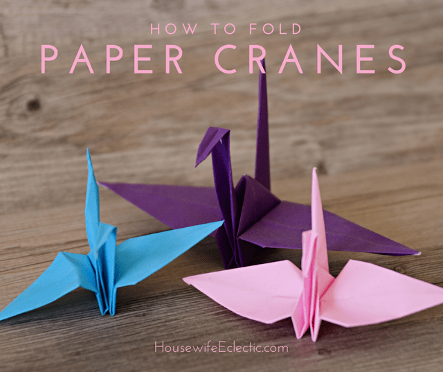Housewife Eclectic: How to Fold an Origami Paper Crane