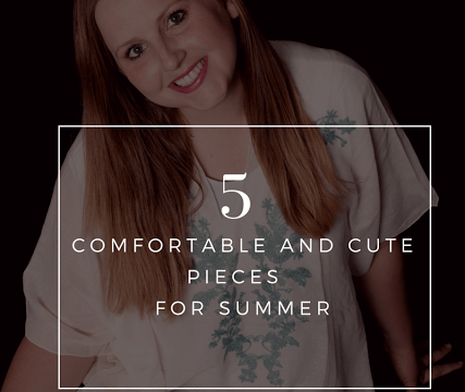 5 Comfortable and Cute Pieces For Summer