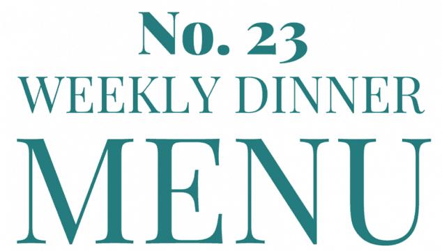Weekly Menu #23