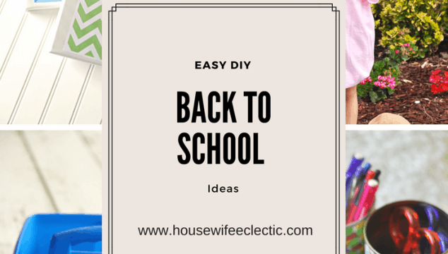 Easy DIY Back To School Ideas