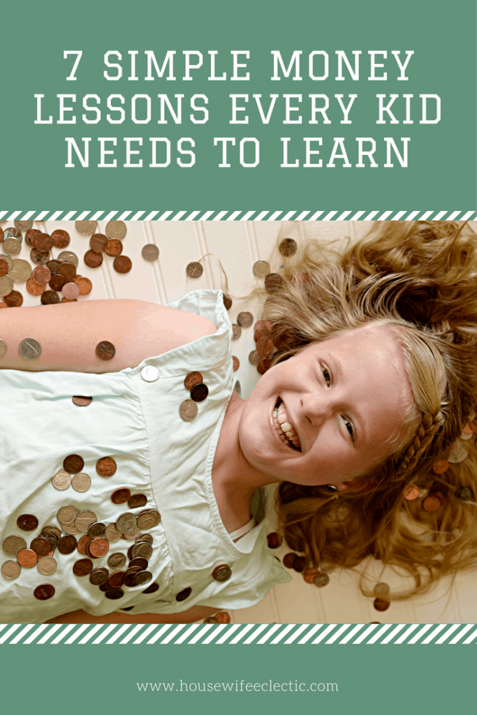 Why Toddlers Needs Lessons About >> 7 Simple Money Lessons Every Kid Needs To Learn Housewife