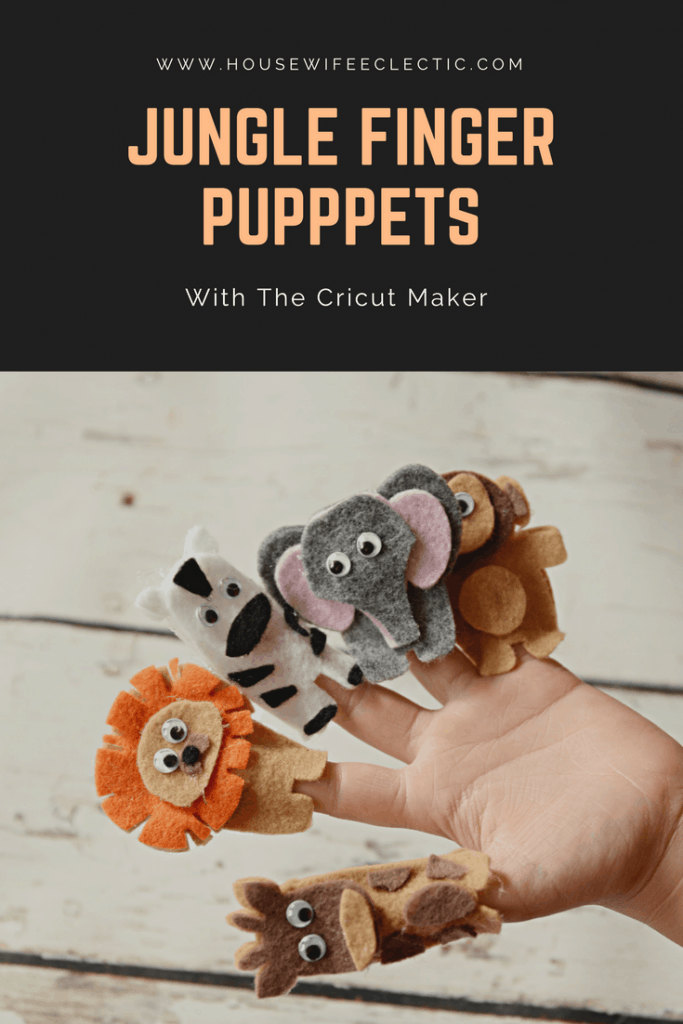 Felt Jungle Finger Puppets with the Cricut Maker