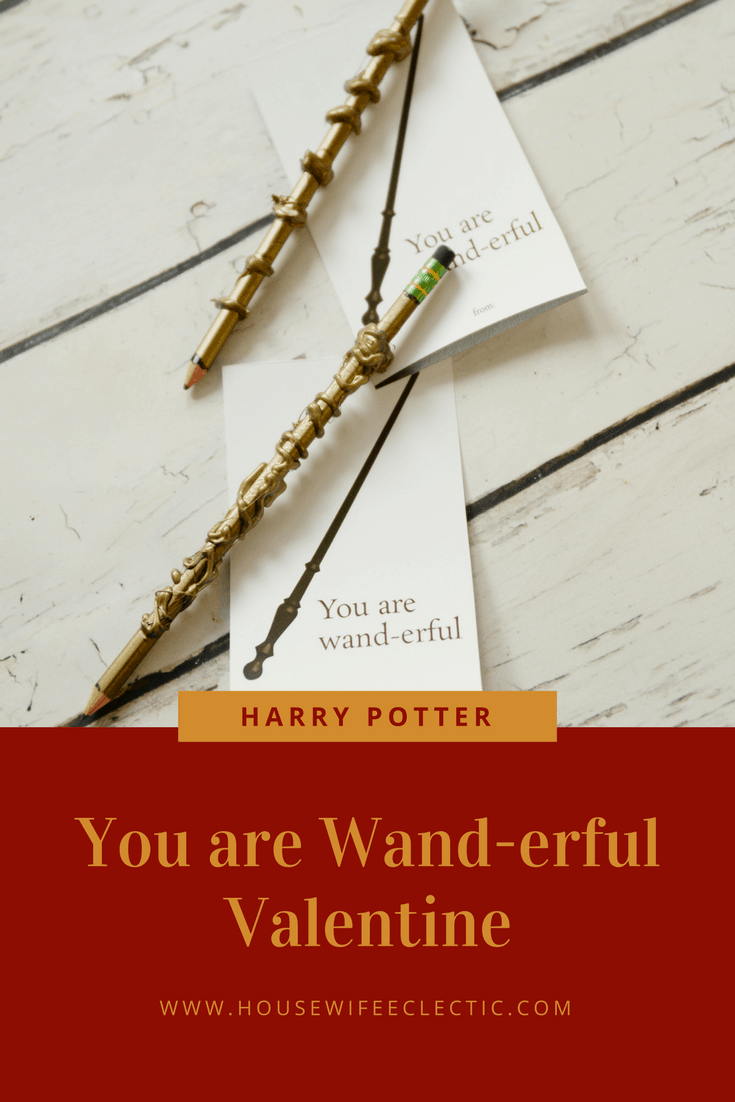 You are Wander-Ful Harry Potter Valentine