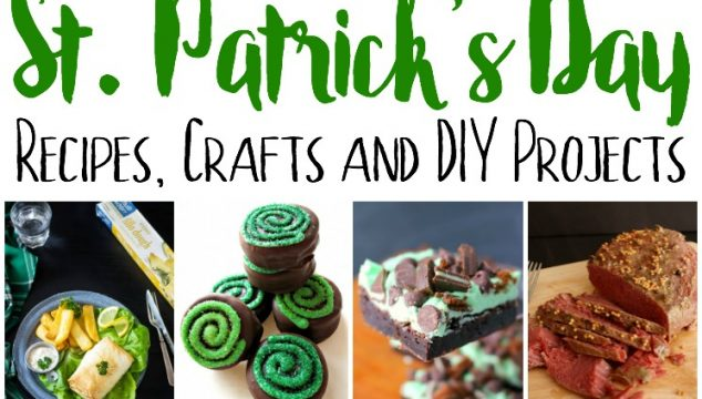 St. Patrick's Day – Recipes, Crafts and DIY Projects