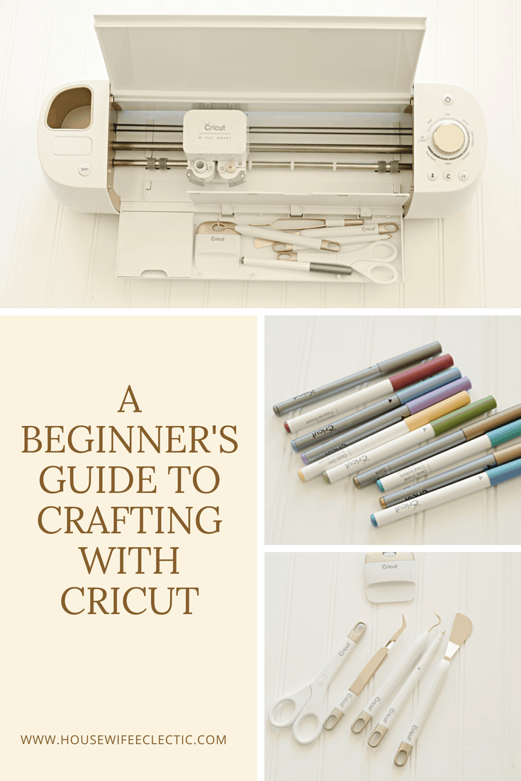 A Beginner's Guide to Crafting with a Cricut - Housewife Eclectic