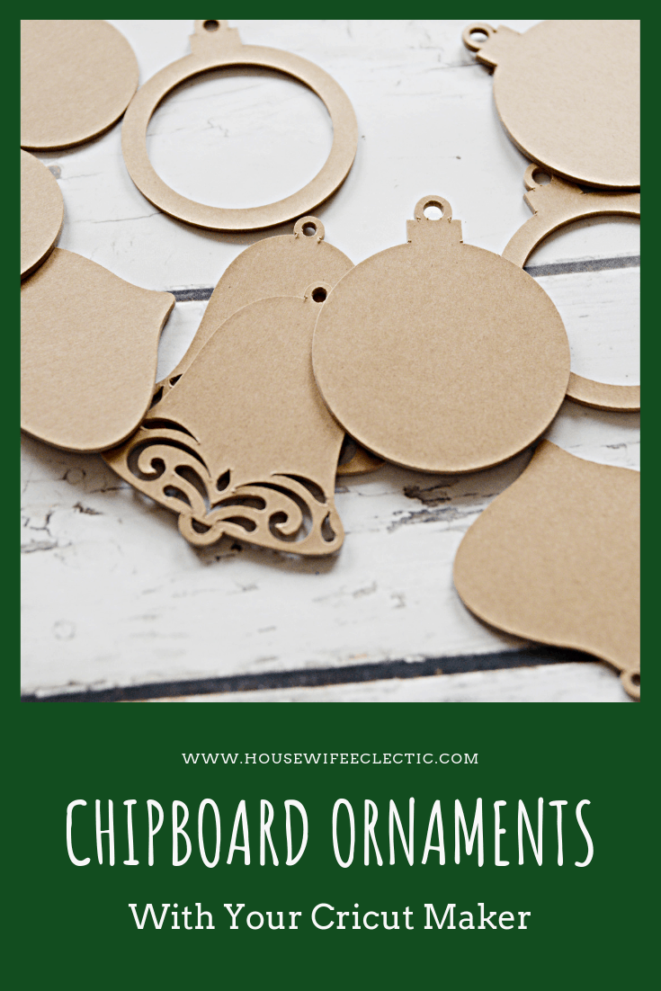 Chipboard Ornaments with Cricut Maker
