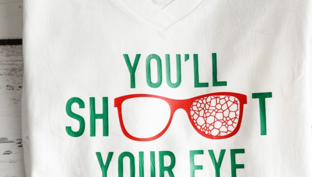 You'll Shoot Your Eye Out – A Christmas Story Shirt