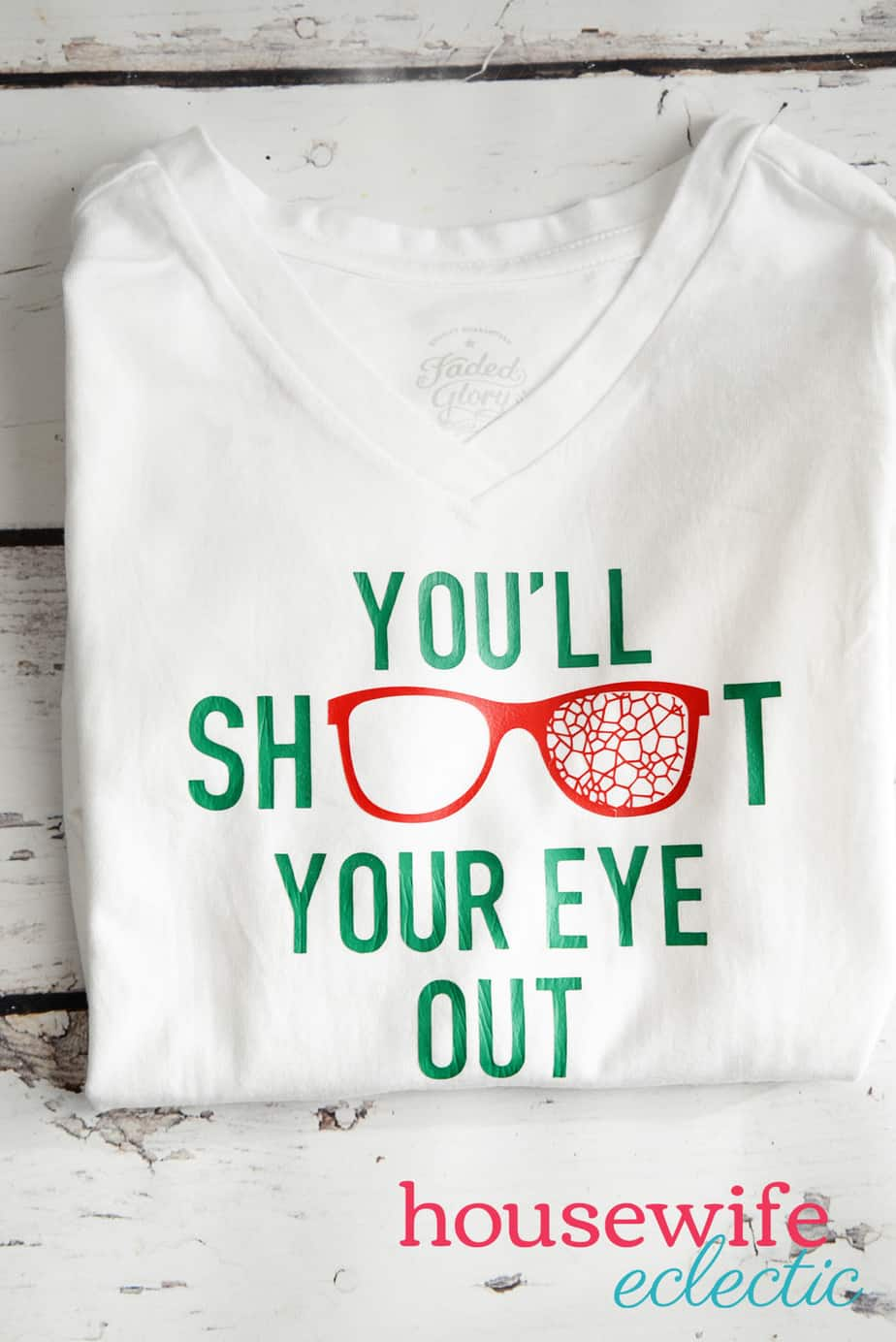 You'll Shoot Your Eye Out Shirt