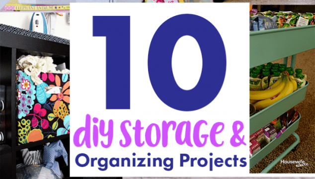 10 DIY Storage and Organizing Projects