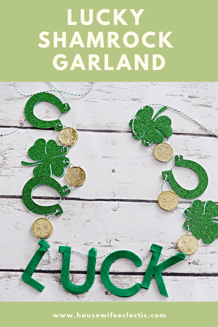 Lucky Shamrock Garland with Cricut Maker - Housewife Eclectic