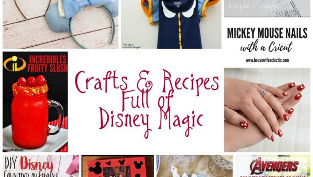 Craft and Recipes Full of Disney Magic