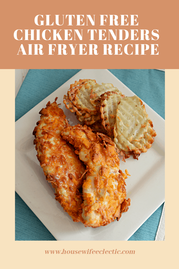 Gluten Free Chicken Tenders Air Fryer Recipe Housewife Eclectic