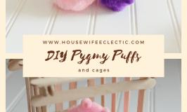 DIY Pygmy Puffs
