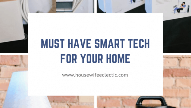 Must Have Smart Tech For Your Home