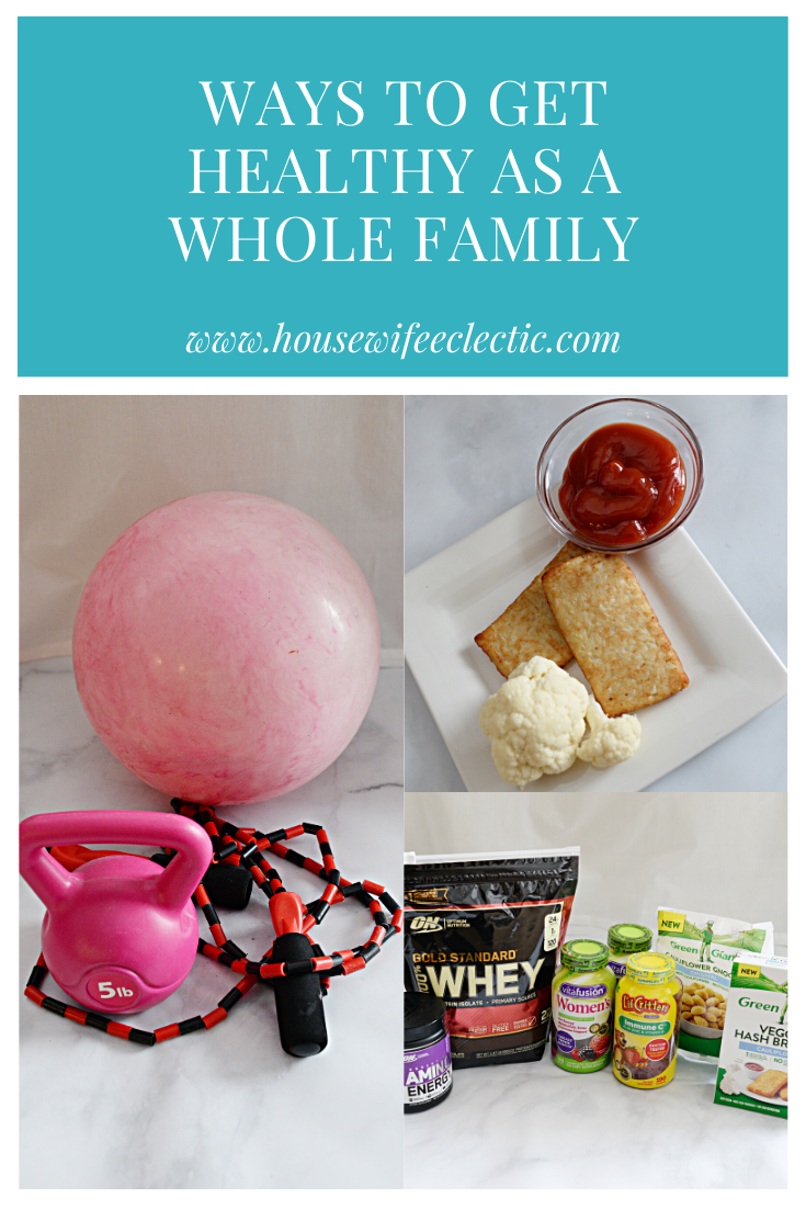 Housewife Eclectic: Healthy As A Whole Family