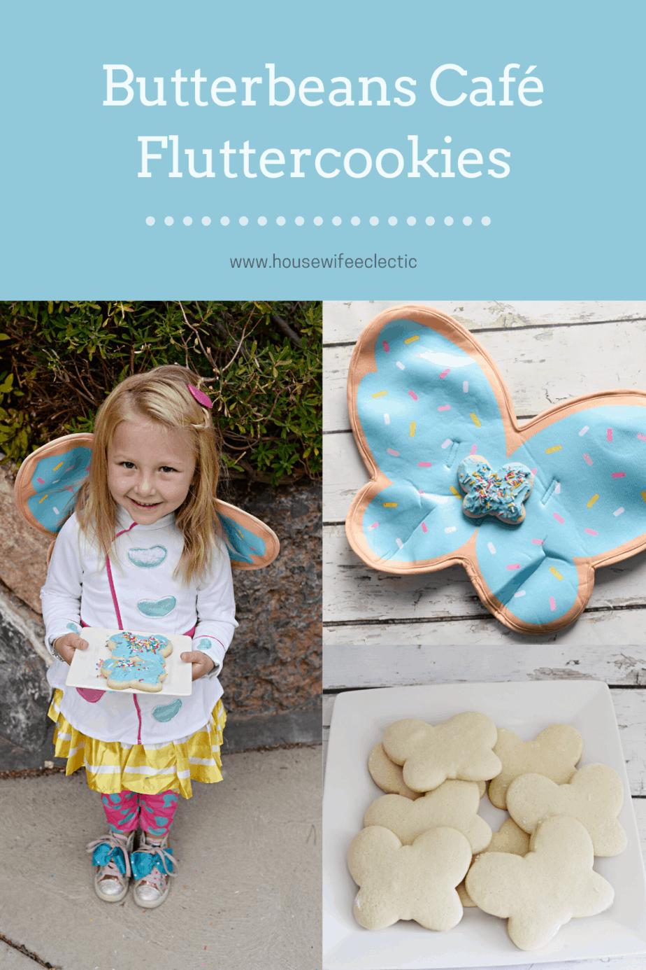 Housewife Eclectic: Butterbeans Café Fluttercookies