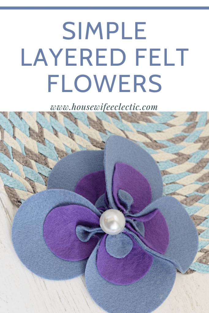 Simple Layered Felt Flowers